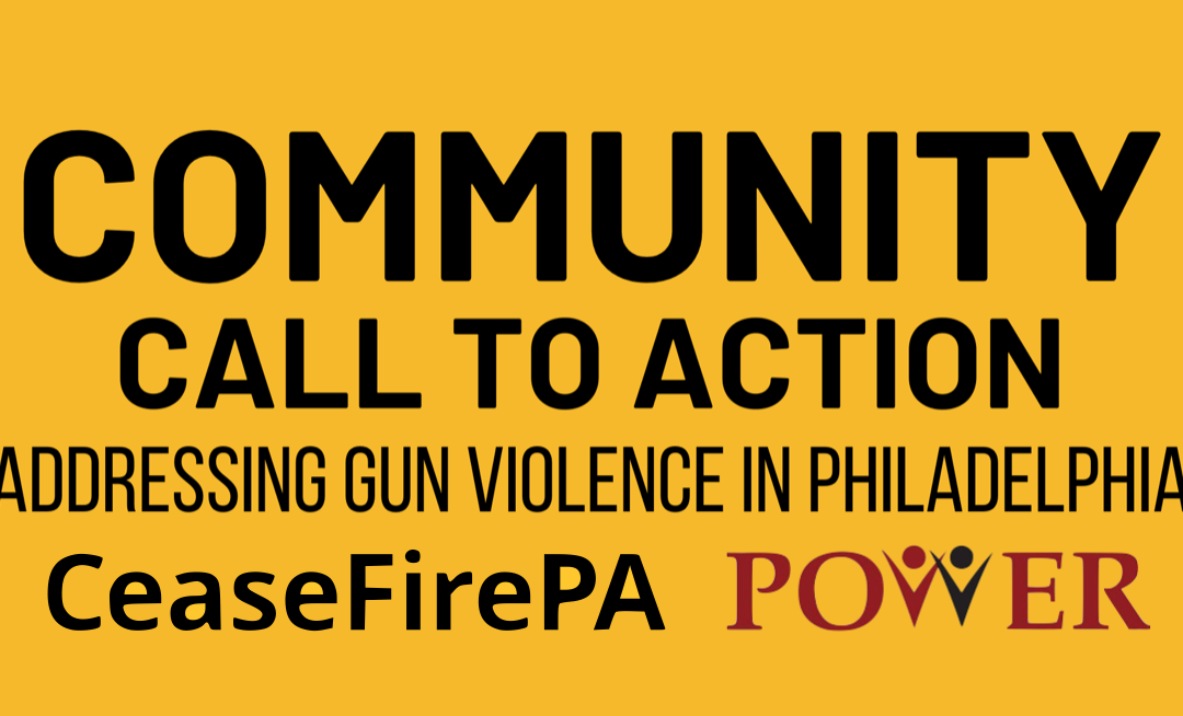Community Call to Action: Addressing Gun Violence in Philly